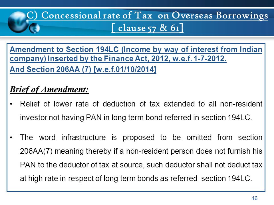 C) Concessional rate of Tax on Overseas Borrowings [ clause 57 & 61]